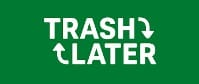 trash-later